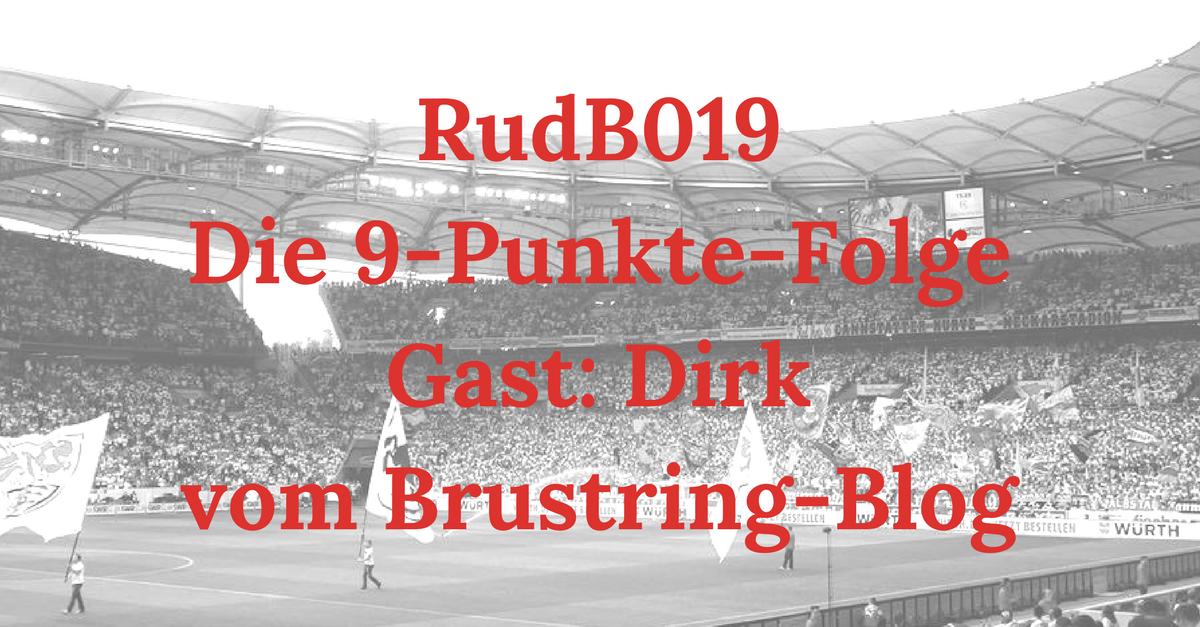 RudB019 – Die 9-Punkte-Folge – Gast: Dirk vom Brustring-Blog