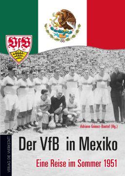 Der VfB in Mexiko – eine Buchempfehlung