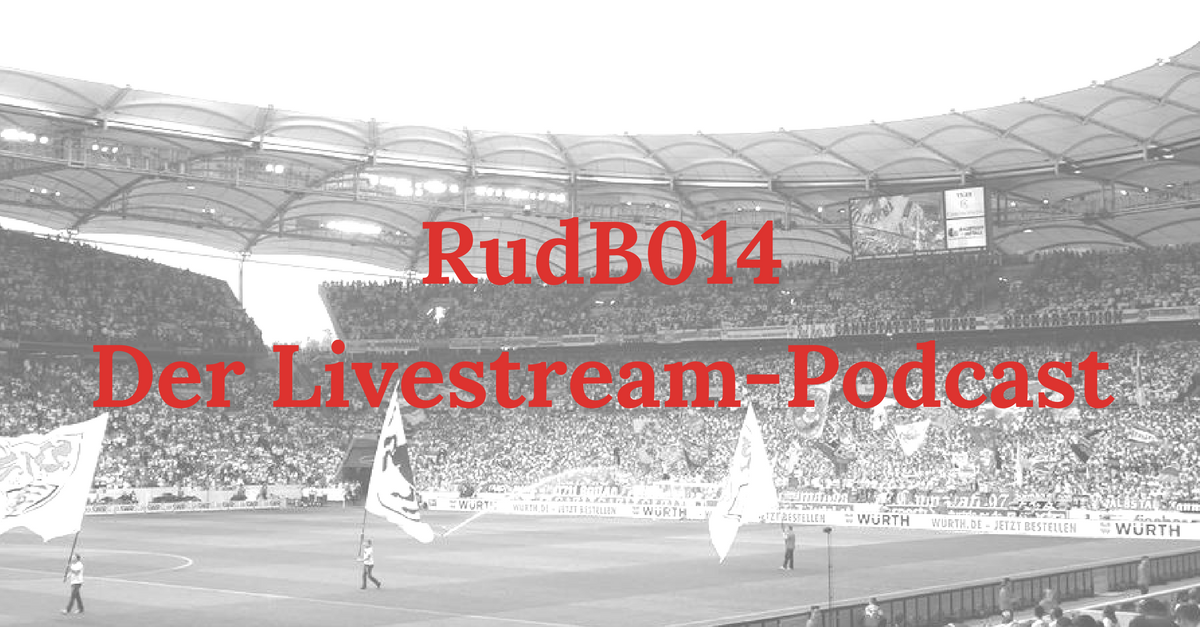 RudB014 – Der Livestream-Podcast