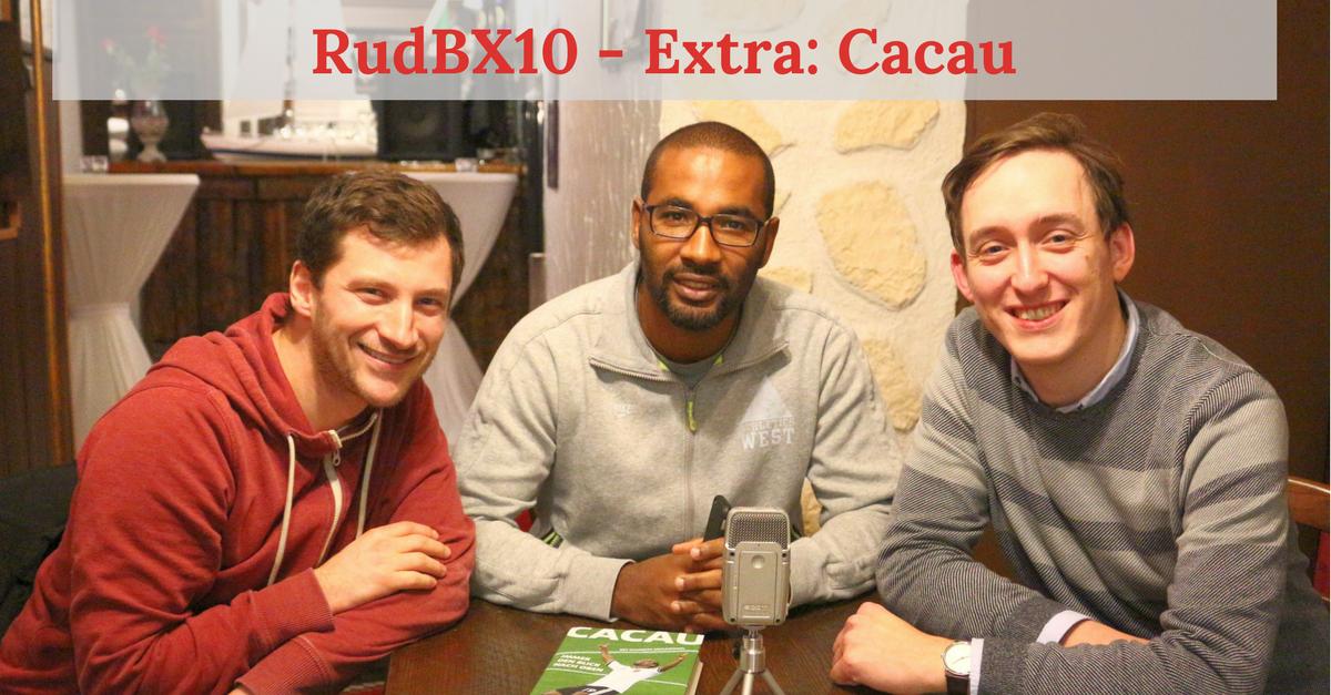 RudBX10 – Extra: Cacau