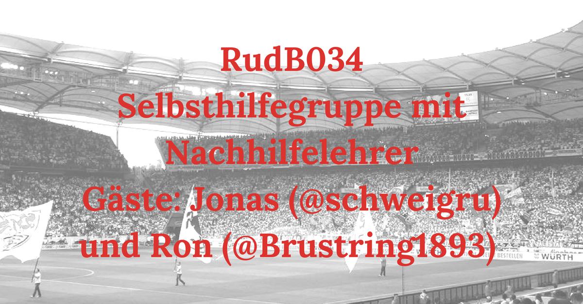 RudB034 – Selbsthilfegruppe mit Nachhilfelehrer – Gäste: Jonas (@schweigru) und Ron (@Brustring1893)