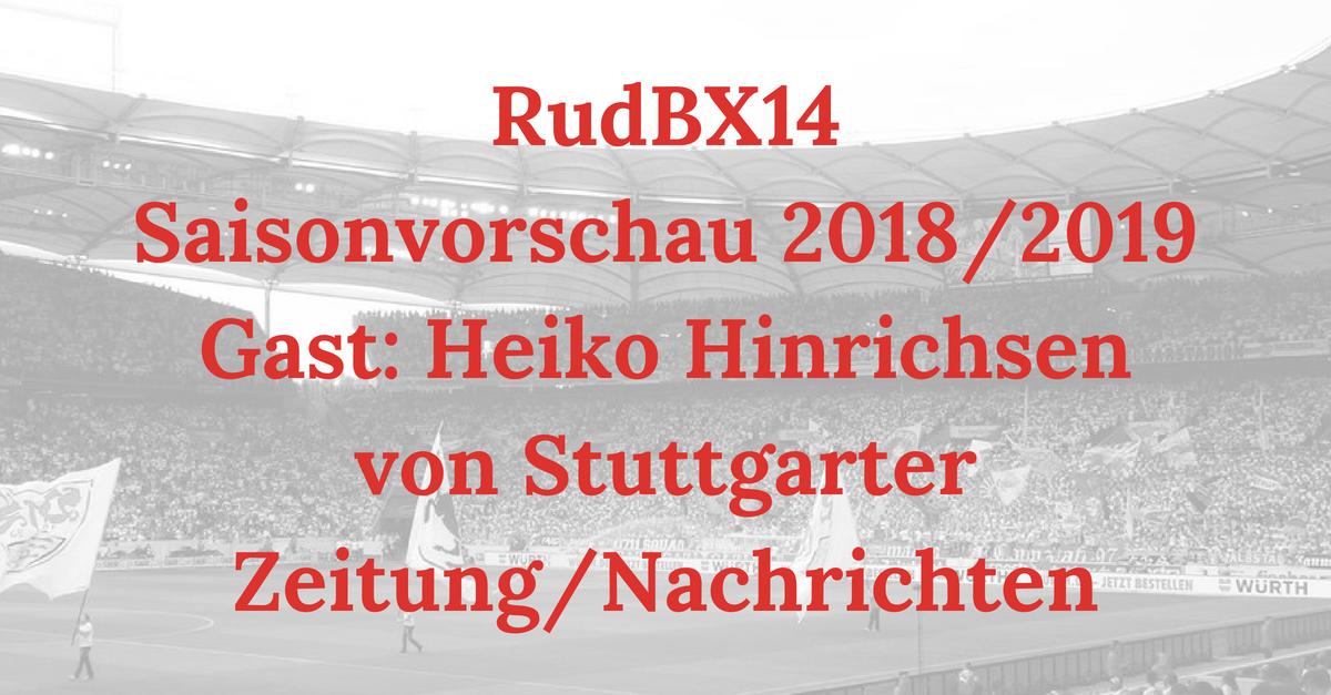 RudBX14 – Extra: Saisonvorschau 2018/2019 – Gast: Heiko Hinrichsen von Stuttgarter Zeitung/Nachrichten