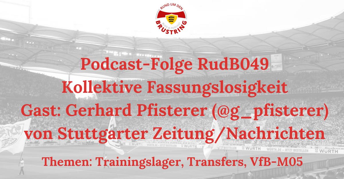 RudB049 – Kollektive Fassungslosigkeit – Gast: Gerhard Pfisterer (@g_pfisterer) von Stuttgarter Zeitung/Stuttgarter Nachrichten