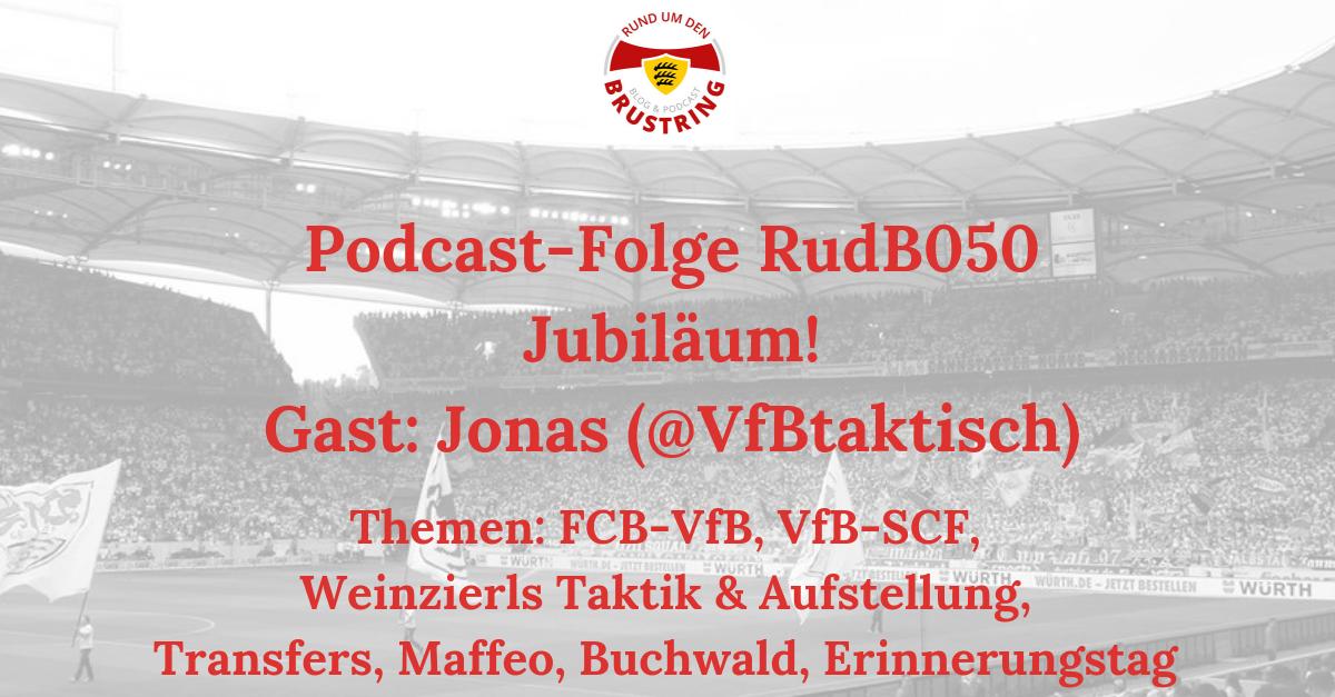 RudB050 – Jubiläum! – Gast: Jonas (@VfBtaktisch)