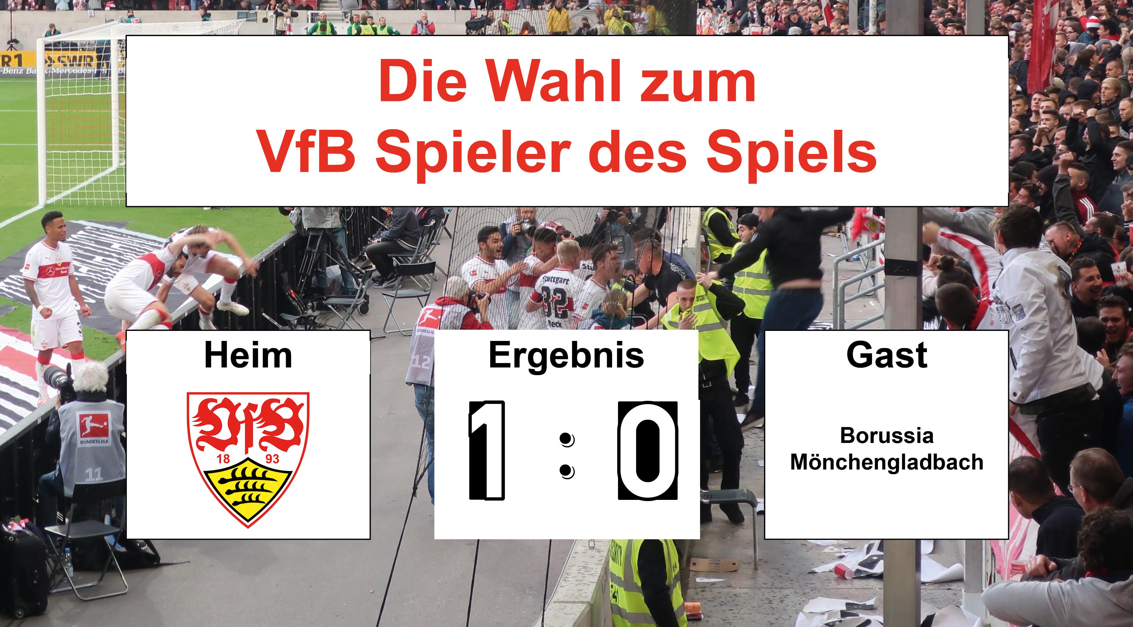 Wahl zum VfB Spieler des Spiels #VfBBMG   27.04.2019