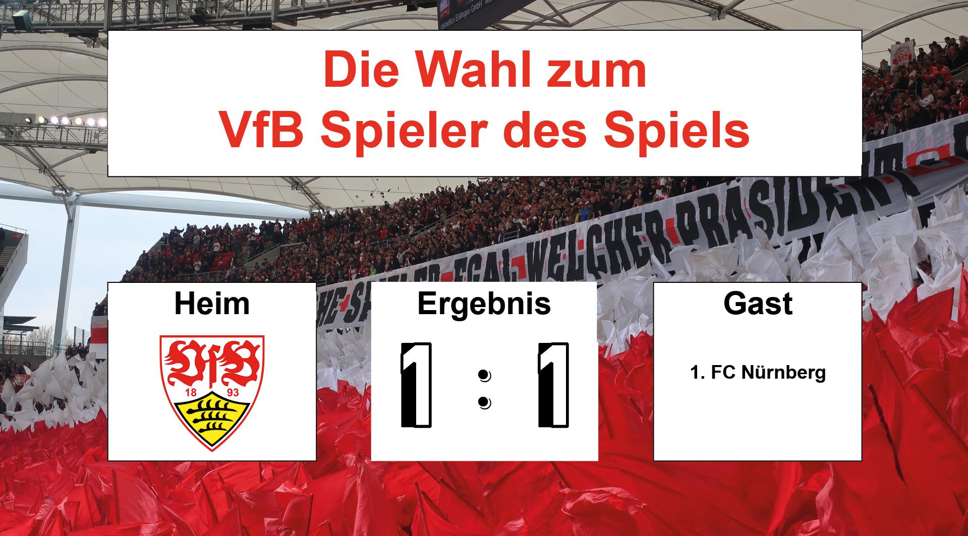 Wahl zum VfB Spieler des Spiels #VfBFCN 06.04.2019