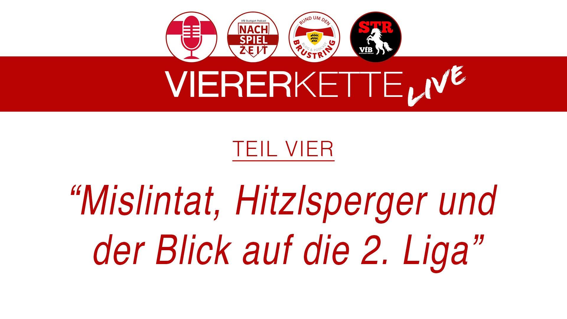 RudBX17 – VfBVIERERKETTE live – Teil 4: Mislintat, Hitzlsperger und der Blick auf die 2. Liga
