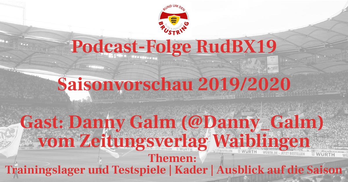 RudBX19 – Saisonvorschau 2019/2020 – Gast: Danny Galm (@Danny_Galm) vom Zeitungsverlag Waiblingen