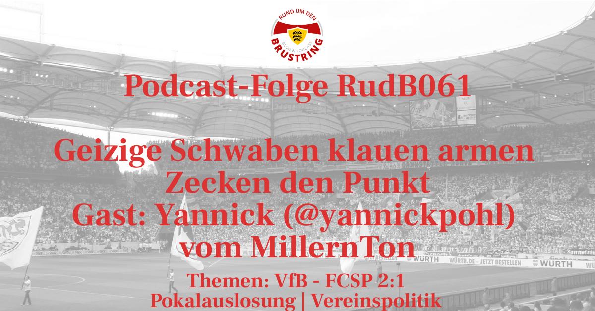 RudB061 – Geizige Schwaben klauen armen Zecken den Punkt – Gast: Yannick (@yannickpohl) vom MillernTon