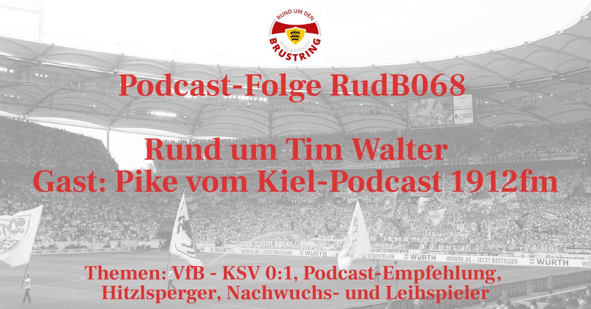 RudB068 – Rund um Tim Walter – Gast: Pike vom Kiel-Podcast 1912fm